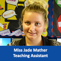 Miss Jade Mather Teaching Assistant