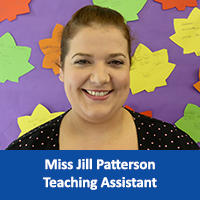 Miss Jill Patterson Teaching Assistant