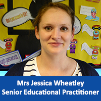Mrs Jessica Wheatley Senior Educational Practitioner