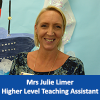 Mrs Julie Limer Higher Level Teaching Assistant