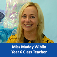Miss Maddy Wiblin Year 6 Class Teacher copy