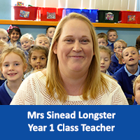 Mrs Sinead Longster Year 1 Class Teacher